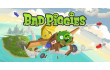 Angry Birds ,  Bad Piggies ,  Rovio